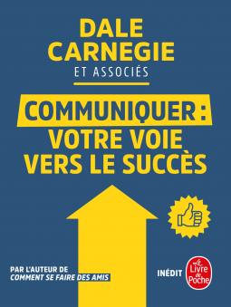 Lire «Communiquer : votre voie vers le succès», c'est donner un nouveau souffle à votre entreprise